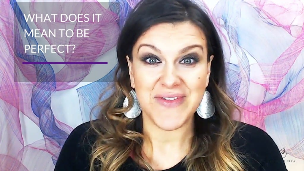 What does it mean to be perfect? | Jasna Burza, Life Coach and Business Coach Minneapolis